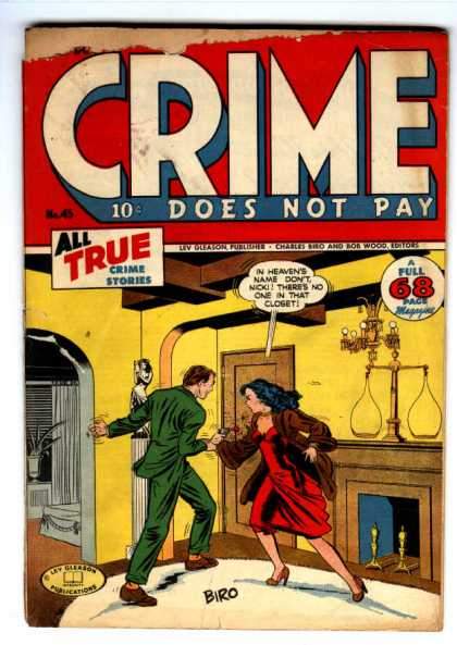 Crime Does Not Pay 45 - All Truw Crime Stories - Lev Gleason - Charles Biro - Bob Woods - Fieplace