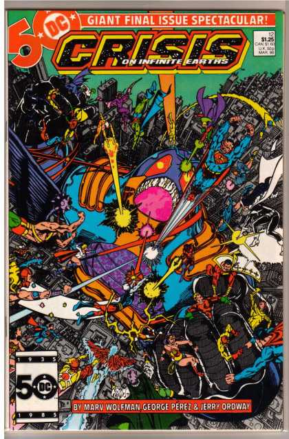 Crisis on Infinite Earths 12 - 50 Dc - 125 - Giant Final Issue Spectacular - By Marv Wolfman George Perez - Jerry Ordway - George Perez