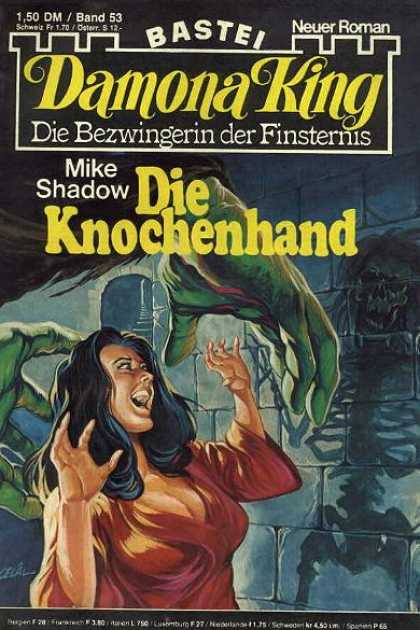 Damona King - Die Knochenhand - Skeleton - Ghost - Monster - Woman - Panic