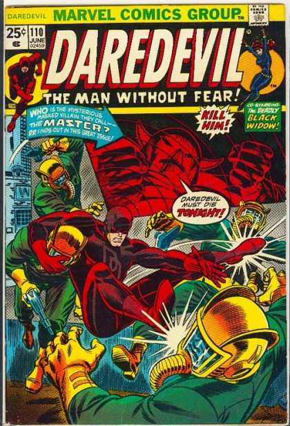 Daredevil 110 - Marvel Comic Group - The Man Without Fear - Kill Him - Black Widow - Gas Masks