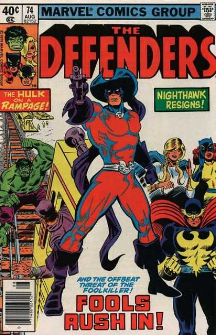 Defenders 74 - Fools Rush In - The Hulk On A Rampage - Nighthawk Resigns - Marvel Comics Group - Foolkiller