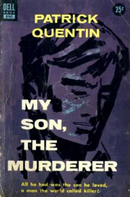 Dell Books - My Son, the Murderer - Patrick Quentin