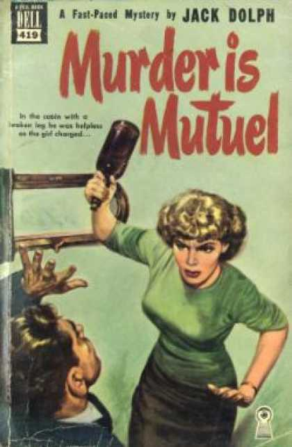 Dell Books - Murder Is Mutuel - Jack Dolph