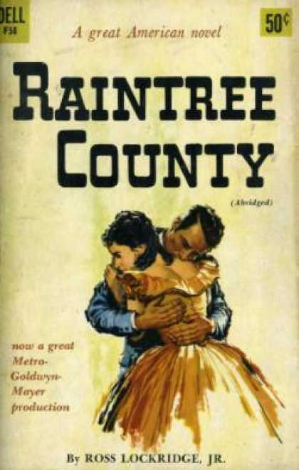 Dell Books - Raintree County: ... Which Had No Boundaries In Time and Space, Where Lurked Mus