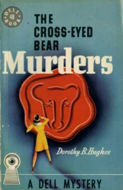 Dell Books - The Cross-eyed Bear Murders - Dorothy B. Hughes