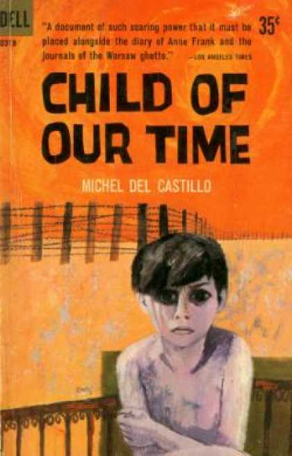 Dell Books - Child of Our Time - Michel Del Castillo