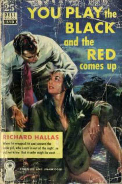 Dell Books - You Play the Black and the Red Comes Up - Richard Hallas