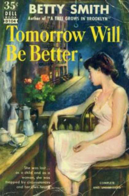 Dell Books - Tomorrow Will Be Better: A Novel - Betty Smith