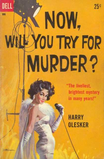 Dell Books - Now, Will You Try for Murder? - Harry Olesker