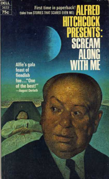 Dell Books - Alfred Hitchcock Presents Scream Along With Me - Alfred Hitchcock
