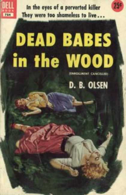 Dell Books - Dead Babes In the Wood - D. B. Olsen