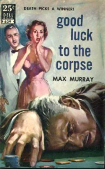 Dell Books - Good Luck To the Corpse - Max Murray