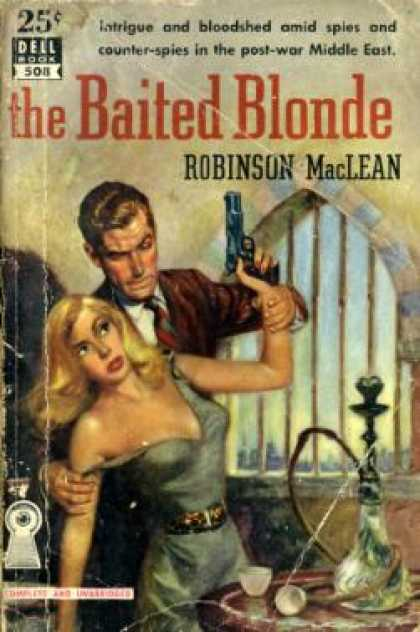 Dell Books - The Baited Blonde, Dell Book 508 - Cover Painting By Robert Stanley Robinson Mac