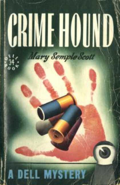 Dell Books - Crime Hound - Mary Semple Scott
