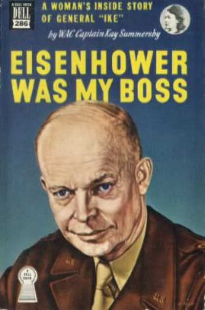 Dell Books - Eisenhower Was My Boss; - Kay Summersby Morgan