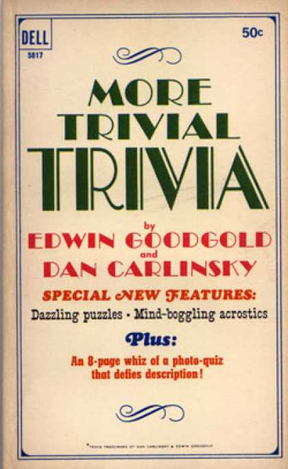 Dell Books - More Trivial Trivia By Edwin Goodgold & Dan Carlinsky