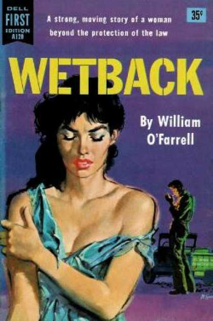 Dell Books - Wetback - William O'farrell