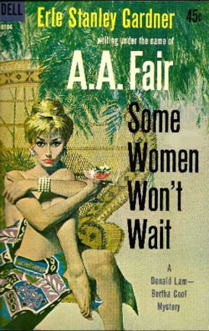 Dell Books - Some Women Won't Wait - A. A. Fair