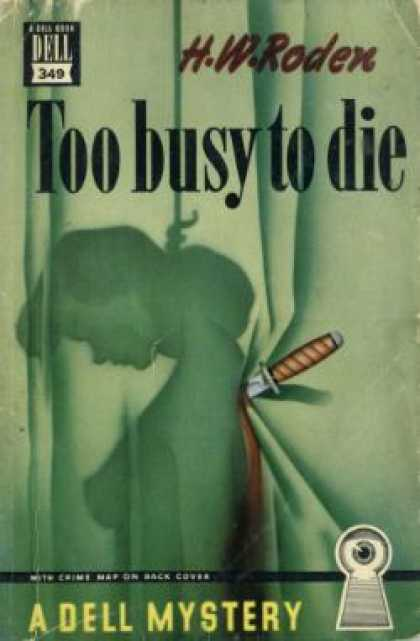 Dell Books - Too Busy To Die - H. W. Roden