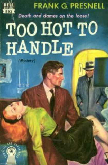 Dell Books - Too Hot To Handle - Frank G. Presnell