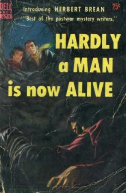 Dell Books - Hardly a Man Is Now Alive - Herbert Brean
