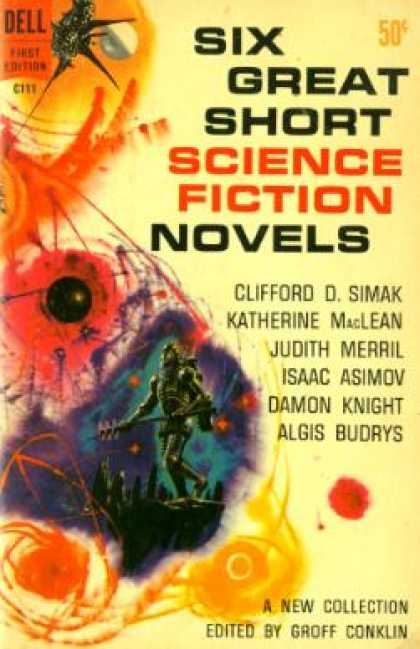 Dell Books - Six Great Short Science Fiction Novels - Groff, Conklin