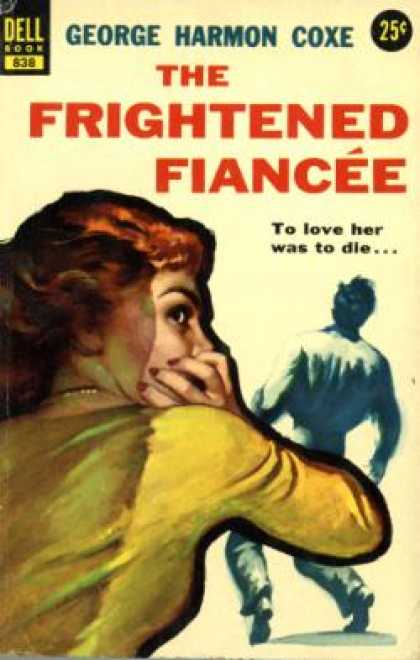 Dell Books - The Frightened Fiancee - George Harmon Coxe