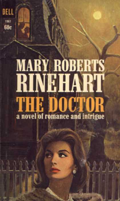 Dell Books - The Doctor : A Novel of Romance and Intrigue - Mary Roberts Rinehart