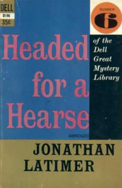 Dell Books - Headed for a Hearse - Jonathan Latimer