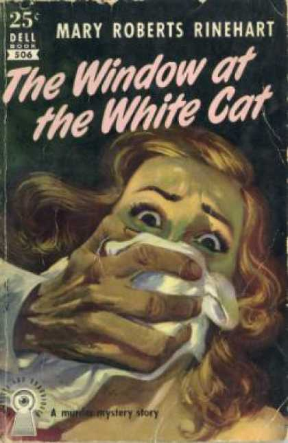 Dell Books - The Window at the White Cat - Mary Roberts Rinehart