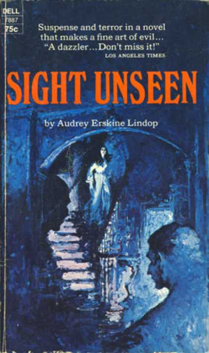 Dell Books - Sight Unseen - Audrey Erskine Lindop