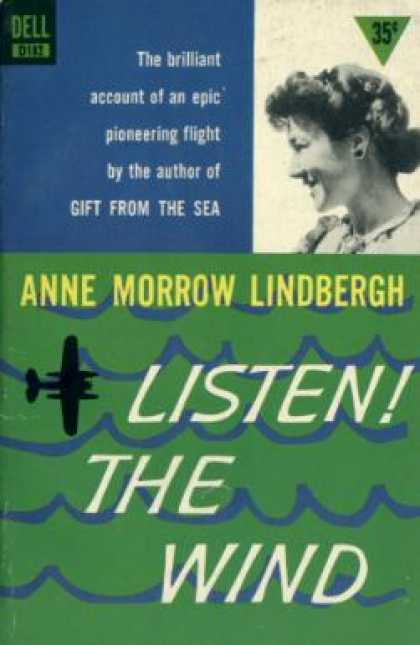 Dell Books - Listen! the Wind - Anne Morrow Lindbergh