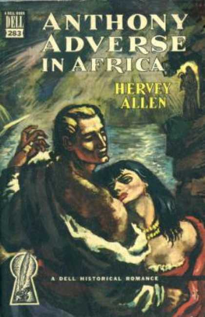 Dell Books - Anthony Adverse In Africa - Hervey, Illustrated By Romano, Umberto Allen