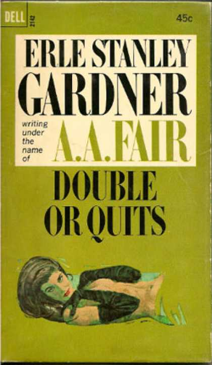 Dell Books - Double or Quits - Erle Stanley Gardner