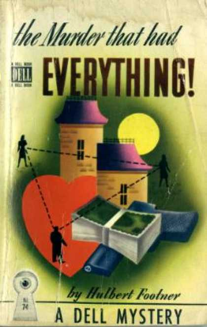 Dell Books - The Murder That Had Everything - Hulbert Footner