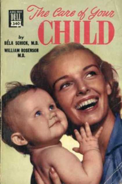 Dell Books - The Care of Your Child - Bela Schick, M.D.