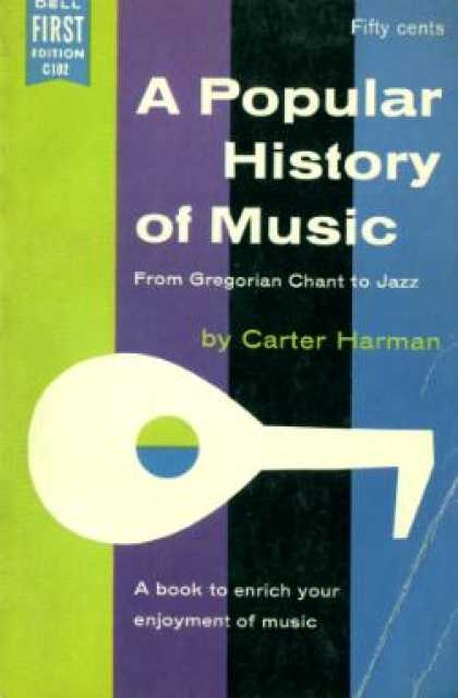 Dell Books - A Popular History of Music From Gregorian Chant To Jazz