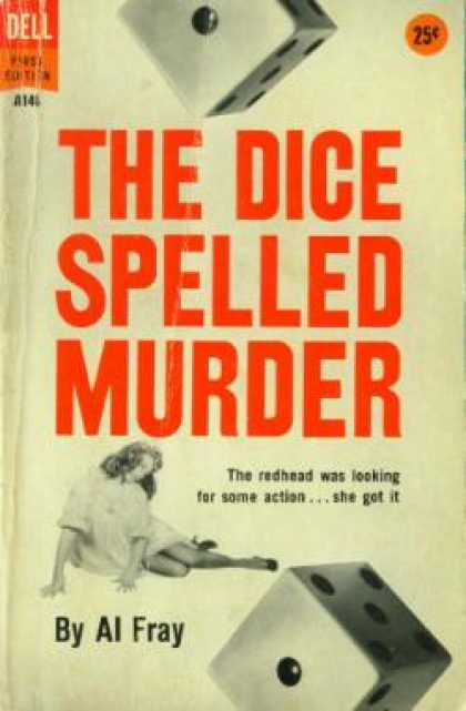 Dell Books - The Dice Spelled Murder: An Original Novel - Al Fray