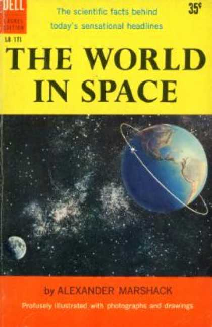 Dell Books - The World In Space: The Story of the International Geophysical Year - Alexander