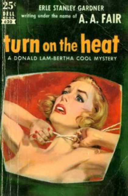 Dell Books - Turn On the Heat - A. A. Fair (pseud. Erle Stanley Gardner)