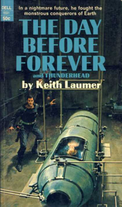 Dell Books - The Day Before Forever - Keith Laumer