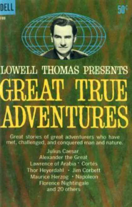 Dell Books - Great True Adventures - Lowell Thomas