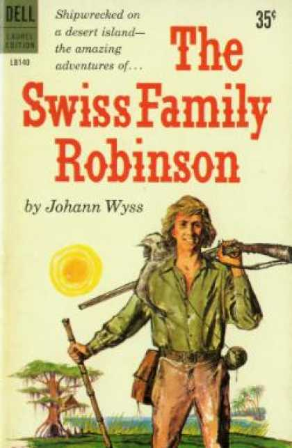 Dell Books - The Swiss Family Robinson - Johann Wyss