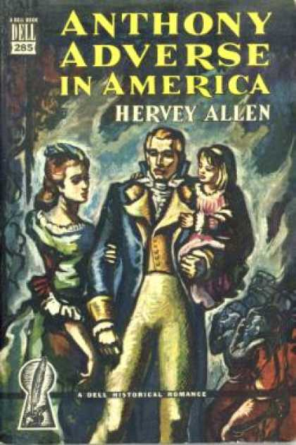 Dell Books - Anthony Adverse In America - Hervey Allen