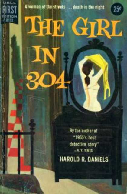 Dell Books - The Girl In 304: An Original Novel - Harold R Daniels