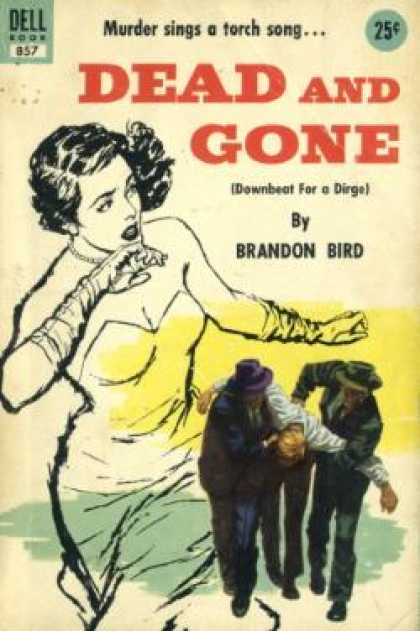 Dell Books - Dead and Gone (vintage Dell, #857) - Sheldon Bird
