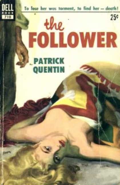 Dell Books - Follower, the - To Lose Her Was Torment, To Find Her -- Death! - Patrick Quentin