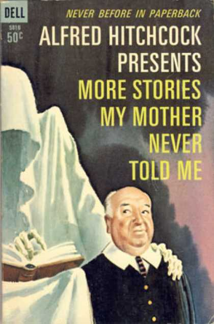 Dell Books - Alfred Hitchcock Presents More Stories My Mother Never Told Me