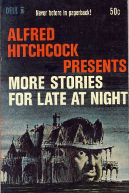 Dell Books - Alfred Hitchcock Presents: More Stories for Late at Night - Alfred Hitchcock