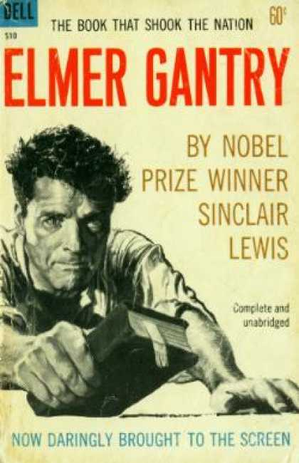 an analysis of the novel elmer gantry by sinclair lewis Sinclair lewis sinclair lewis' world-famous satire of religious hypocrisy and the excesses of the roaring '20s universally recognized as a landmark in american literature, elmer gantry scandalized readers when it was first published.